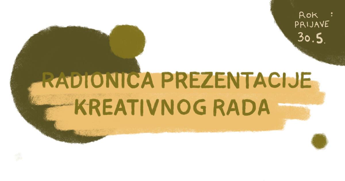 Radionica prezentacije kreativnog rada